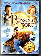 LA BUSSOLA D'ORO - N. KIDMAN - S.ELLIOTT - D.B. RICHARDS - D. CRAIG - DVD