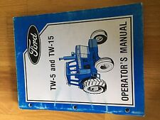 NEW HOLLAND FORD OPERATOR TRACTOR MANUAL TW 5 16 TW-15 TW-5 operator's