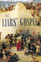 The Liars Gospel: A Novel