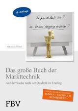 Das große Buch der Markttechnik von Michael Voigt (2006, Gebundene Ausgabe)