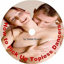 How to Pick Up Topless Dancers for WILD & HOT SEX Book on CD