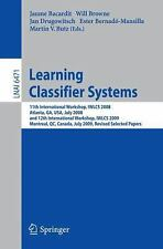 Learning Classifier Systems: 11th International Workshop, Iwlcs 2008, Atlanta...