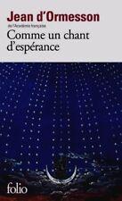 Comme un Chant D'espérance (jean D' Ormesson) | Folio