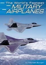 The World's Fastest Military Airplanes (Built for Speed (Capstone))-ExLibrary
