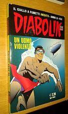 DIABOLIK ORIGINALE ANNO 51° - ANNO LI - N° 10 - 2012 - IN FONDO AL TUNNEL