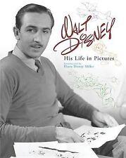 Walt Disney: His Life in Pictures by Disney Press (Hardback, 2009)