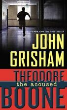 Theodore Boone: The Accused (Theodore Boone: Kid Lawyer) by Grisham, John