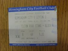 17/12/1994 Ticket: Birmingham City v Leyton Orient  . Unless previously listed i