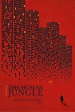 THE HUMAN JUNGLE - CHONGNAE, CHO/ FULTON, BRUCE (TRN)/ FULTON, JU-CHAN (TRN) - N
