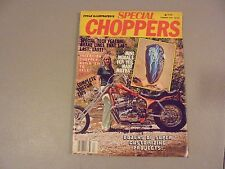 SUMMER 1979 SPECIAL CHOPPERS MAGAZINE,CUSTOM PROJECTS,TIPS,MINI MURALS,BRAKES