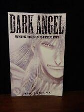 Dark Angel Book 2: White Tiger's Battle Cry by Kia Asamiya