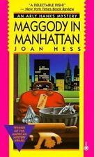 Maggody in Manhattan (Arly Hanks Mystery) Hess, Joan Mass Market Paperback