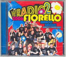 FIORELLO BALDINI - W RADIO 2 2006 - CD ( NUOVO SIGILLATO )