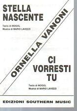 SC5 SPARTITO Stella nascente- Ci vorresti tu -Mogol -Lavezzi -O. Vanoni --2
