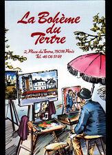 """PARIS (XVIII°) RESTAURANT BRASSERIE """"LA BOHEME DU TERTRE"""" illustré"""