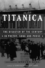 Titanica: The Disaster of the Century in Poetry, Song, and Prose, , Good Book