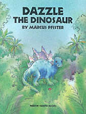 Dazzle the Dinosaur by Marcus Pfister (Paperback, 2000)