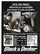 PUBLICITE ADVERTISING 024   1972   BLACK & DECKER   perceuse & scie circulaire