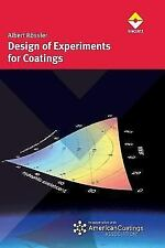 Design of Experiments for Coatings by Albert Roessler (2014, Hardcover)