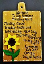 SUNFLOWER Kitchen Operating Hours SIGN Wall Art Hanger Hanging Plaque Wood Decor