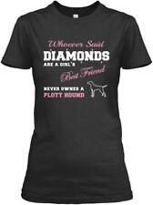 Girls Best Friend. Plott Hound - Whoever Said Gildan Women's Tee T-Shirt