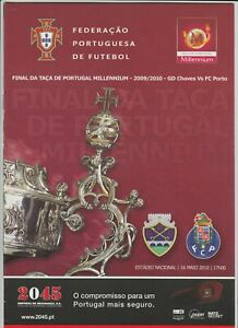 Orig.PRG  Portugal Cup  2009/10  FINAL  GD CHAVES - FC PORTO  !!  RARE