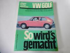 VW Golf 1 Reparaturanleitung So wird´s gemacht Bd.10 Stand 1986