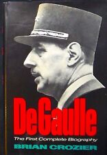 DeGaulle by Brian Crozier HB/DJ 1973 1st ed. FINE/FINE