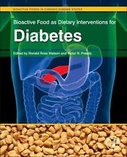 Bioactive Food As Dietary Interventions for Diabetes : Bioactive Foods in...