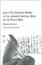 Ianfu-The Comfort Women of the Japanese Imperial Army of the Pacific War :
