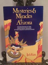 Mysteries and Miracles of the Southwest Guide Book Bizarre Arizona Grand Canyon