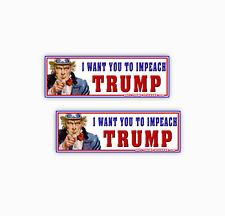 Impeach Trump Stickers Anti-Trump Decals I want you to Impeach Trump - 2 Pack