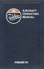 FOKKER 50 - AIRCRAFT OPERATION MANUAL ( AOM ) 1988