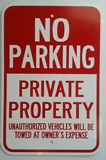 """12""""X18"""" NO PARKING PRIVATE PROPERTY ALUMINUM SIGNS Tow Towed Heavy Duty Metal"""