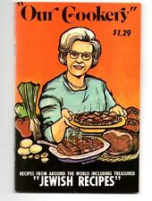 VINTAGE MAILABLE OUR COOKERY JEWISH COOK BOOK 1973 - BRAND NEW - FREE SHIPPING!