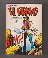 EL BRAVO Album n°8 - n°22, 23, 24 - MON JOURNAL 1979. Très Bel état
