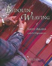 Bedouin Weaving of Saudi Arabia and its Neighbours, , Hilden, Joy Totah, Very Go