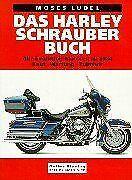 Das Harley-Schrauberbuch. Alle Evolution-Motoren ab... | Buch | Zustand sehr gut
