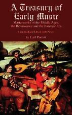 A Treasury of Early Music: Masterworks of the Middle Ages, the Renaissance and t