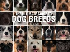Ultimate Guide to Dog Breeds : A Useful Means of Identifying the Dog Breeds...
