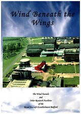Wind Beneath the Wings: The Wind Tunnels & other facilities of RAE Bedford