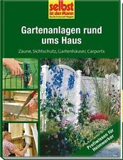 Gartenanlagen rund ums Haus - selbst ist der Mann / Zäune Sichtschutz Carport