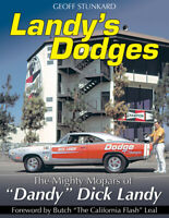 "Landy'S Dodges The Mighty Mopars Of ""Dandy"" Dick Landy Book"