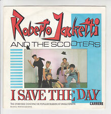 "Roberto JACKETTI & The SCOOTERS Vinyl 45T 7"" I SAVE THE DAY - CARRERE 13508 RARE"