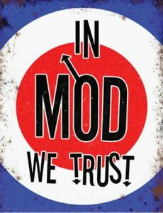 IN MOD WE TRUST RETRO Metal Sign Wall Plaque Novelty Gift Present for HIM