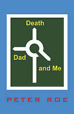 Death, Dad and Me, Roe, Peter, Very Good Book