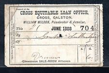 ~  PAWNBROKERS  TICKET  ~   1888  Cross Equitable Loan Service ~