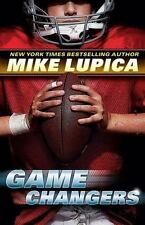 Game Changers: Book 1, Lupica, Mike, Good Book