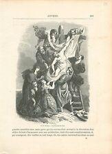 Jesus Christ Descente Croix Assomption Vierge de Rubens GRAVURE OLD PRINT 1880