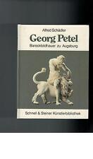 Alfred Schädler - Georg Petel: Barockbildhauer zu Augsburg - 1985